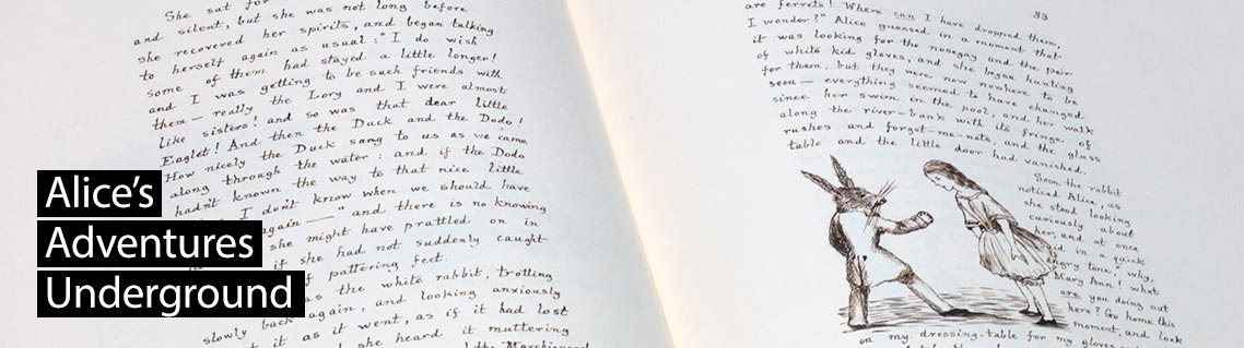 Alice's Adventures Under Ground, the manuscript of Lewis Carroll