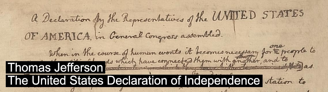 The US declaration of Independence - Yhomas Jefferson