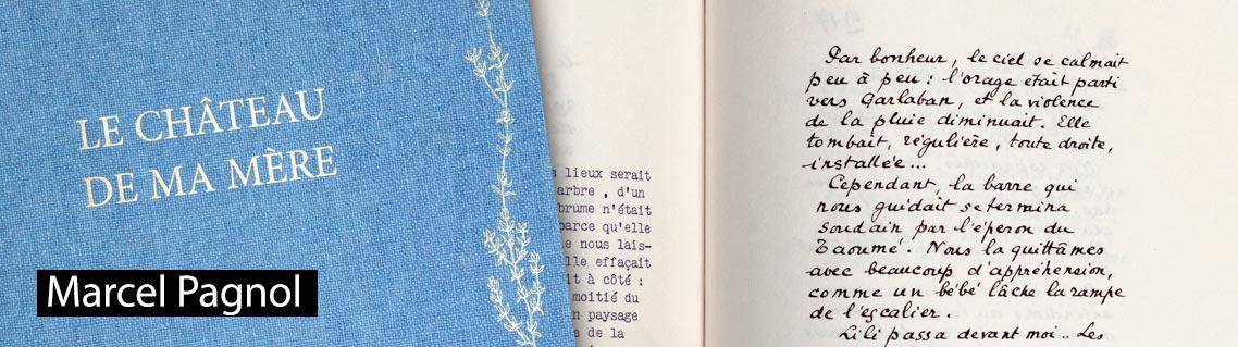 Le Château de ma mère, le manuscrit de Marcel Pagnol